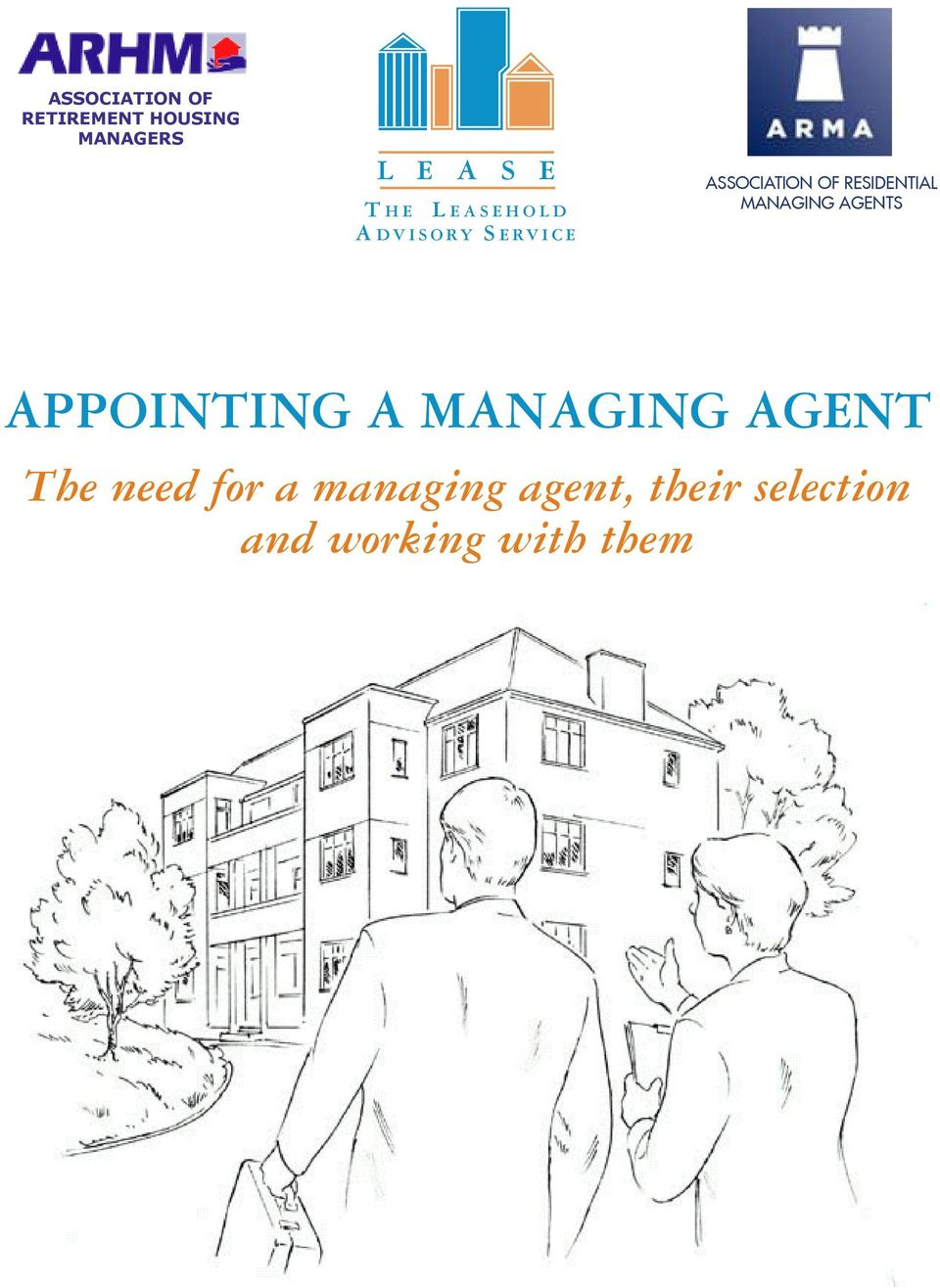 APPOINTING A MANAGING AGENT The need for a
