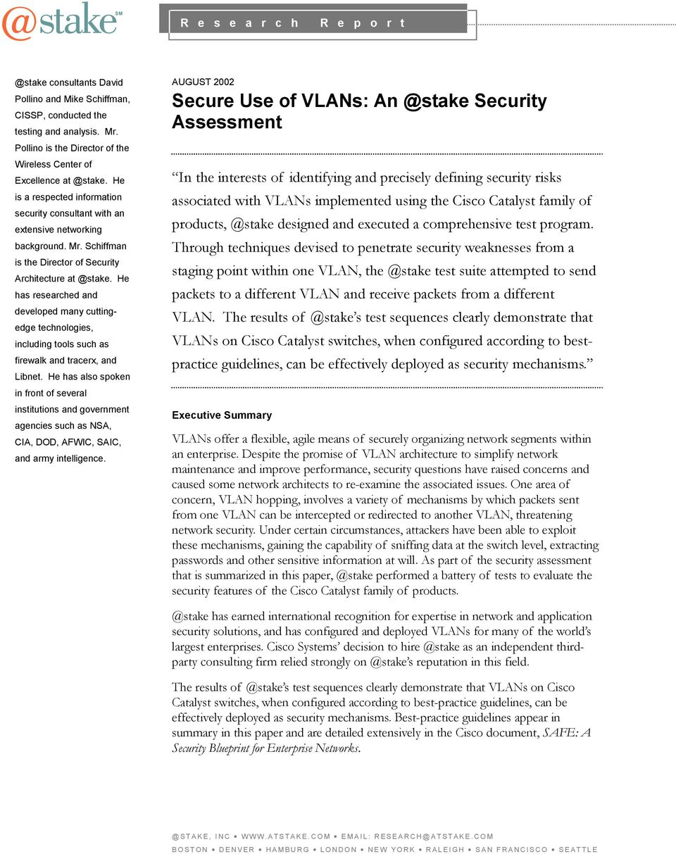 Executive Summary  AUGUST 2002 Secure Use of VLANs: Security