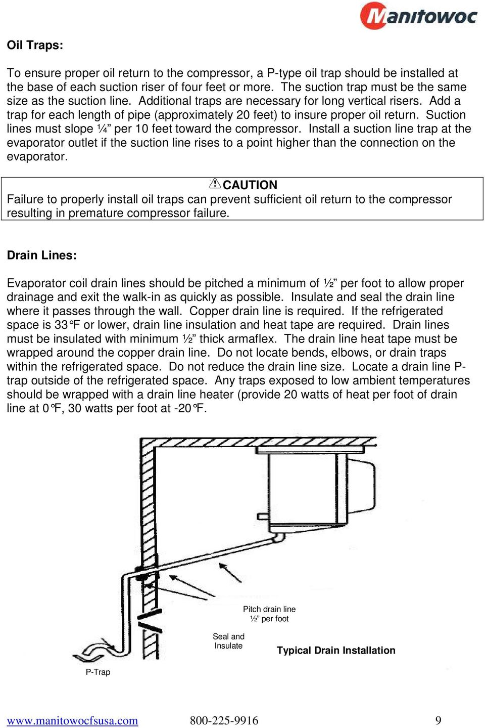 Refrigeration System Installation Operation Manual Pdf Typical Wiring Diagrams Evaporator Add A Trap For Each Length Of Pipe Approximately 20 Feet To Insure Proper