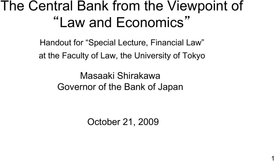 at the Faculty of Law, the University of Tokyo
