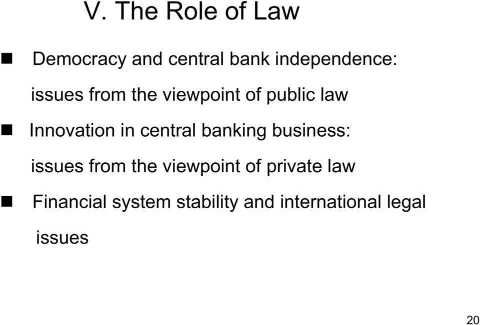 central banking business: issues from the viewpoint of
