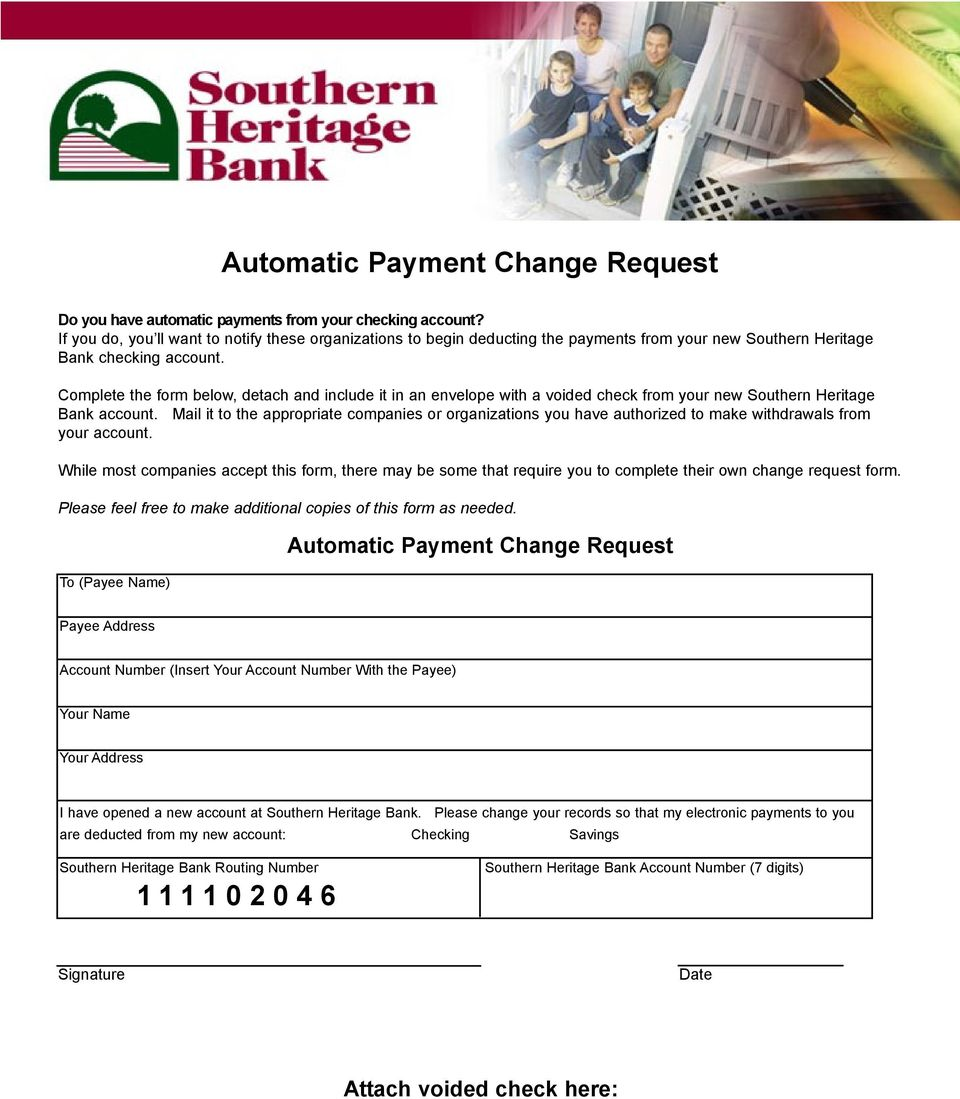 Complete the form below, detach and include it in an envelope with a voided check from your new Southern Heritage Bank account.