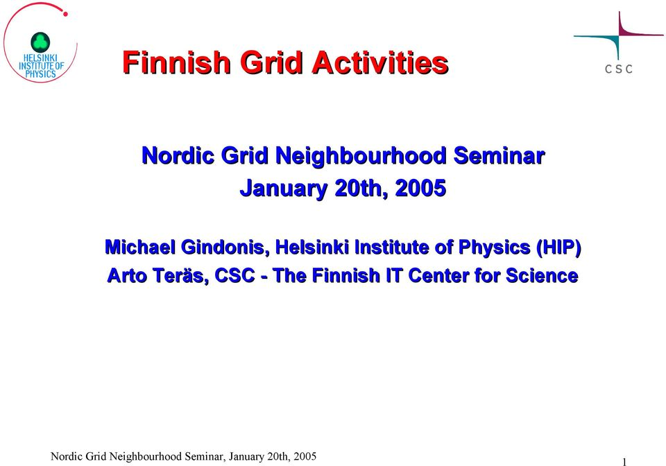 Michael Gindonis, Helsinki Institute of