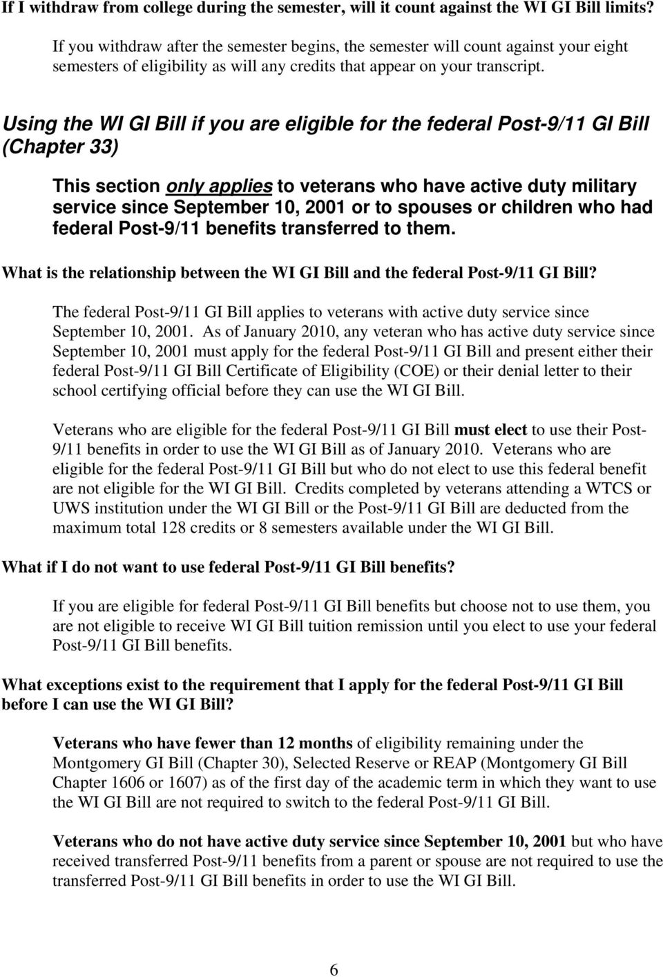 using the wi gi bill if you are eligible for the federal post 9