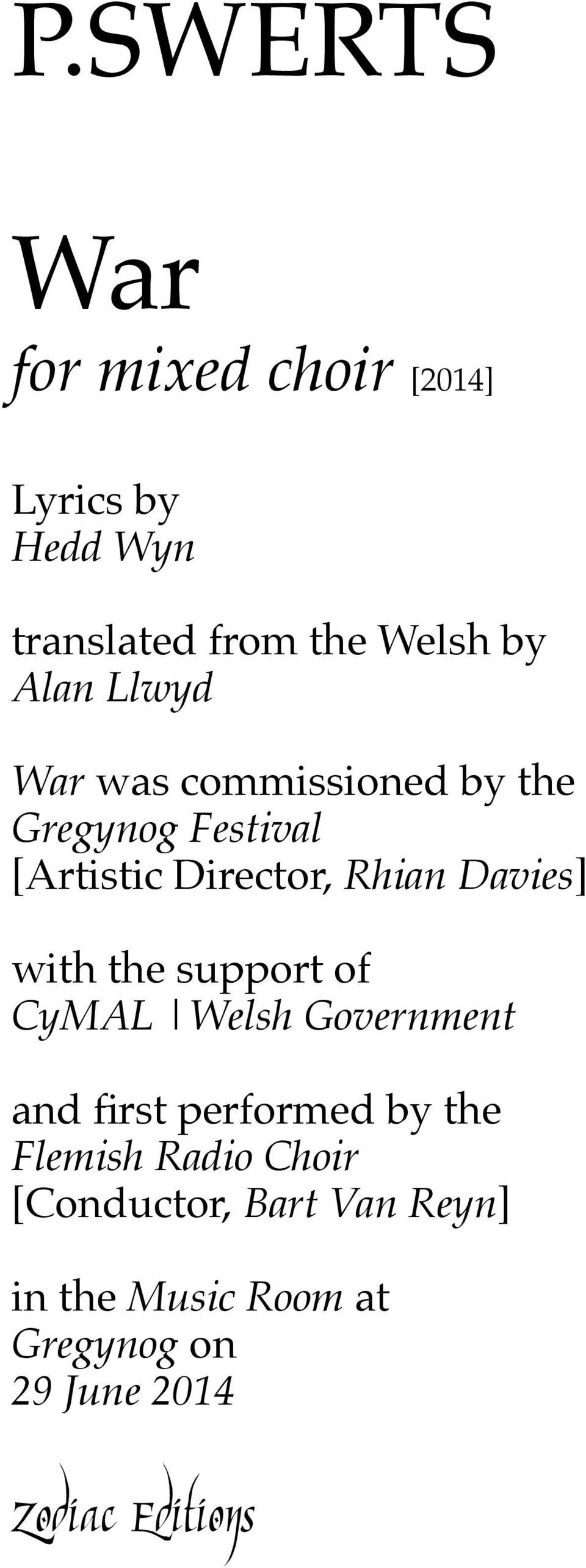 P SWERTS  for mixed choir [2014] translated from the Welsh by Alan