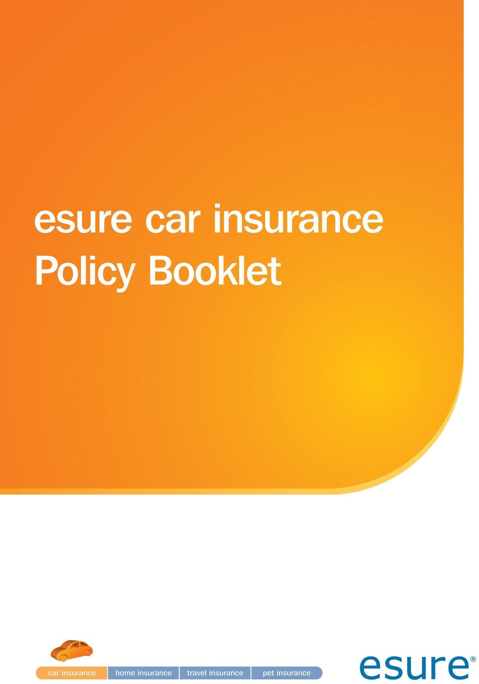 Esure Claims Number >> Esure Car Insurance Policy Booklet Pdf