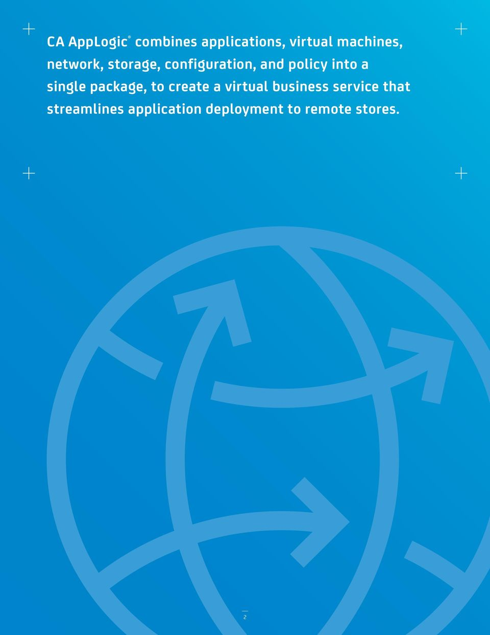 single package, to create a virtual business service