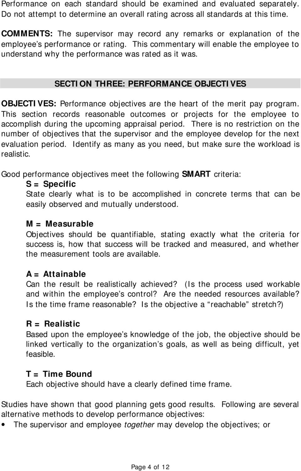 SECTION THREE: PERFORMANCE OBJECTIVES OBJECTIVES: Performance objectives are the heart of the merit pay program.