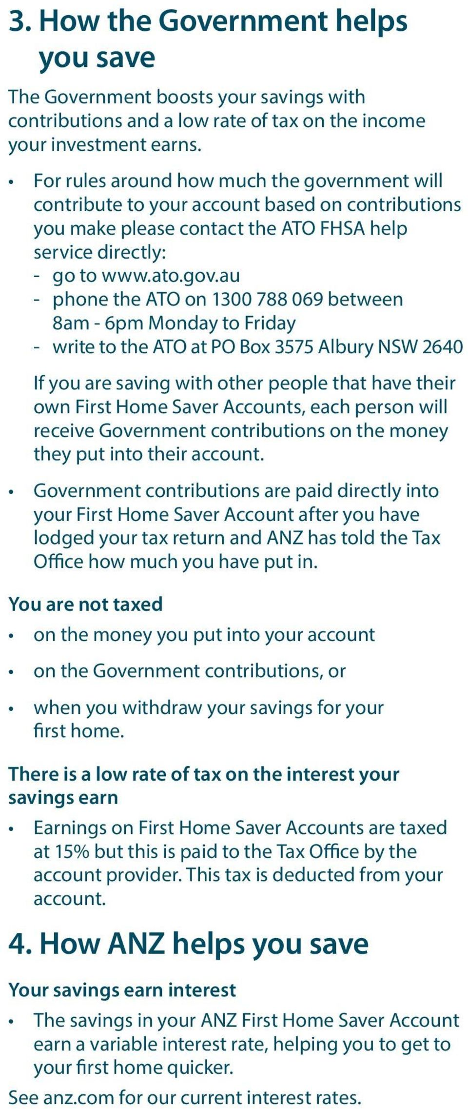 rnment will contribute to your account based on contributions you make please contact the ATO FHSA help service directly: - go to www.ato.gov.