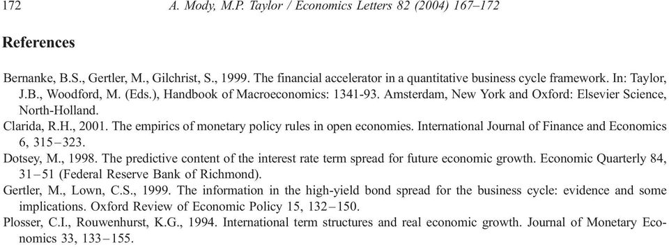 The empirics of monetary policy rules in open economies. International Journal of Finance and Economics 6, 315 323. Dotsey, M., 1998.