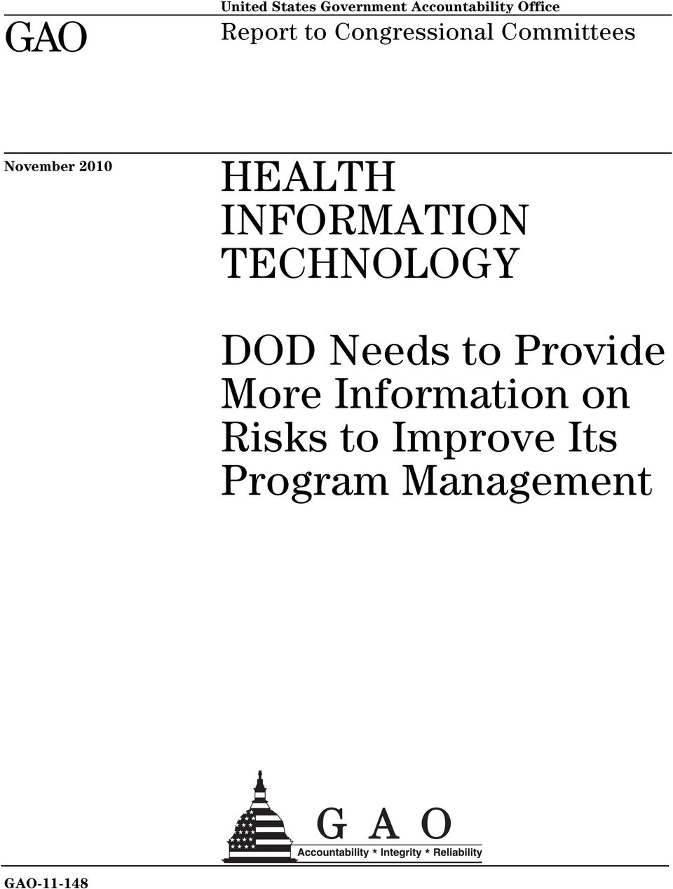 INFORMATION TECHNOLOGY DOD Needs to Provide More