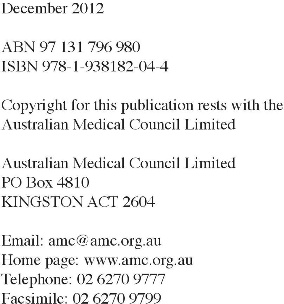 Medical Council Limited PO Box 4810 KINGSTON ACT 2604 Email: amc@amc.org.