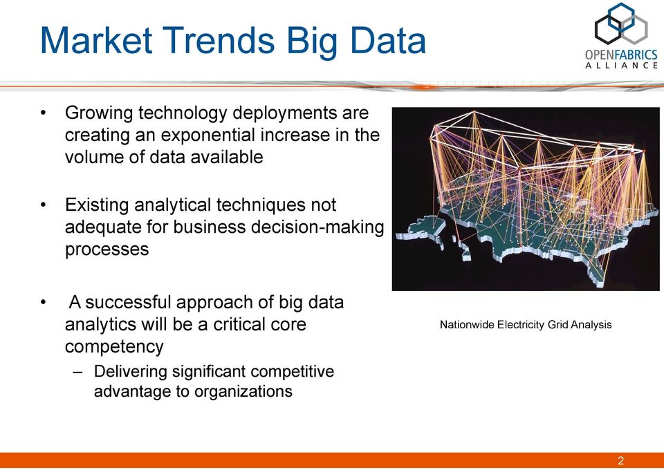 decision-making processes A successful approach of big data analytics will be a critical core