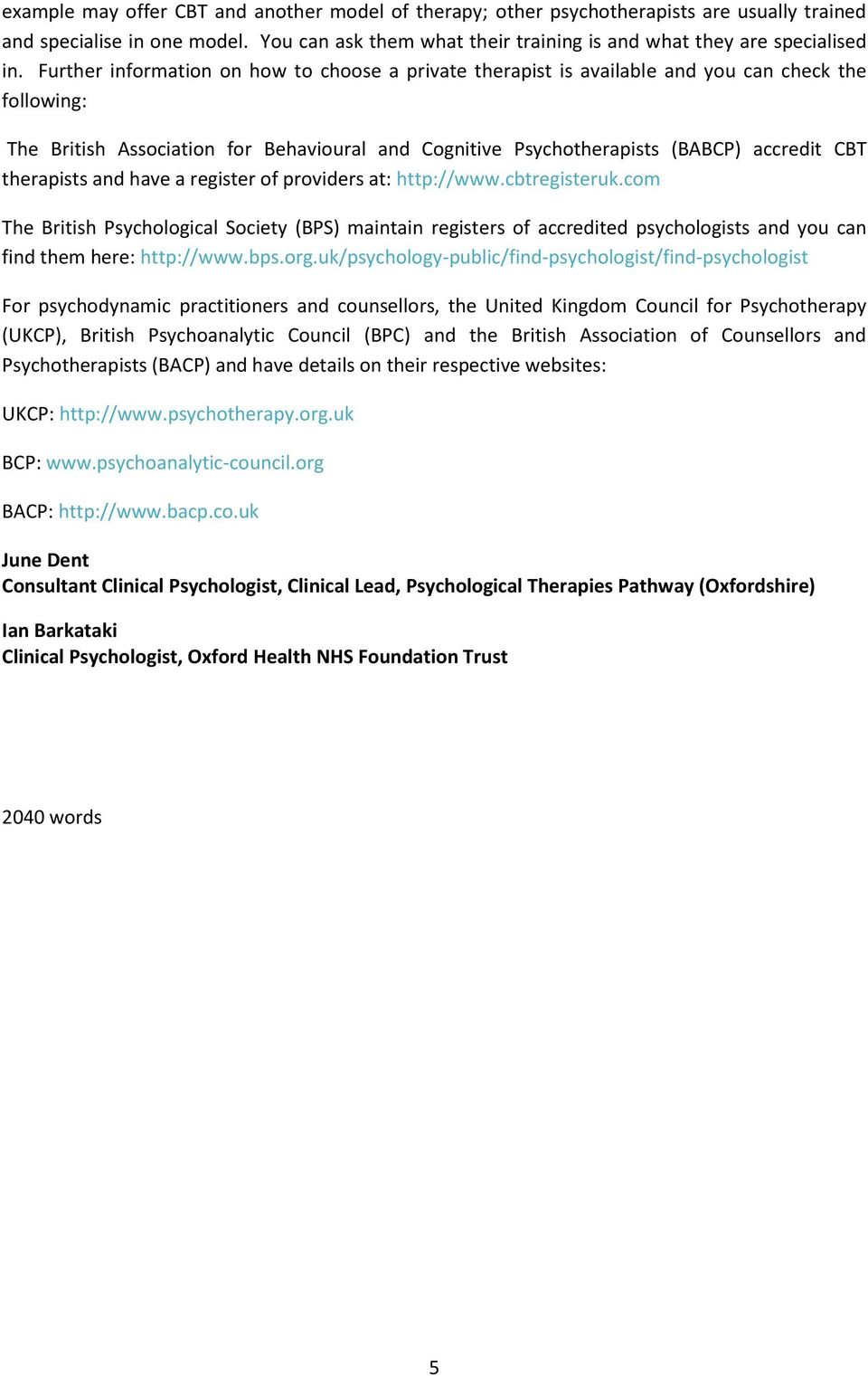 therapists and have a register of providers at: http://www.cbtregisteruk.