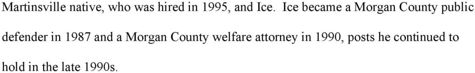 in 1987 and a Morgan County welfare attorney in