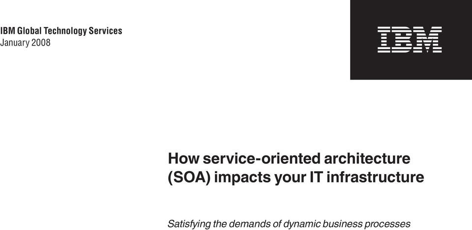 (SOA) impacts your IT infrastructure