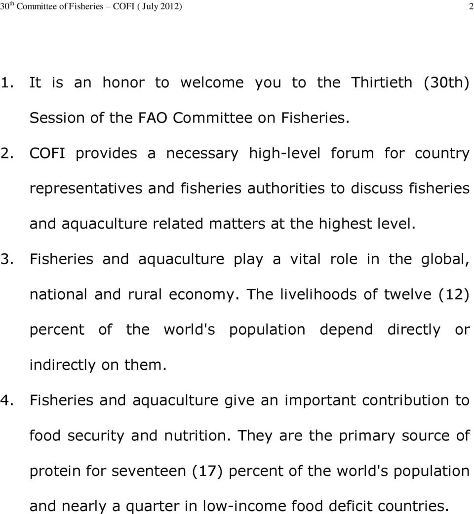 3. Fisheries and aquaculture play a vital role in the global, national and rural economy.