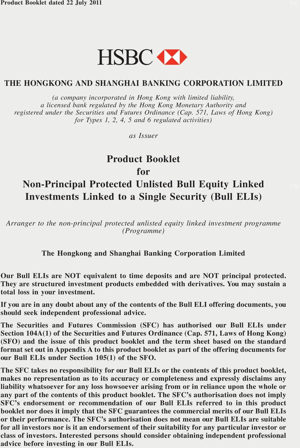 571, Laws of Hong Kong) for Types 1, 2, 4, 5 and 6 regulated activities) as Issuer Product Booklet for Non-Principal Protected Unlisted Bull Equity Linked Investments Linked to a Single Security