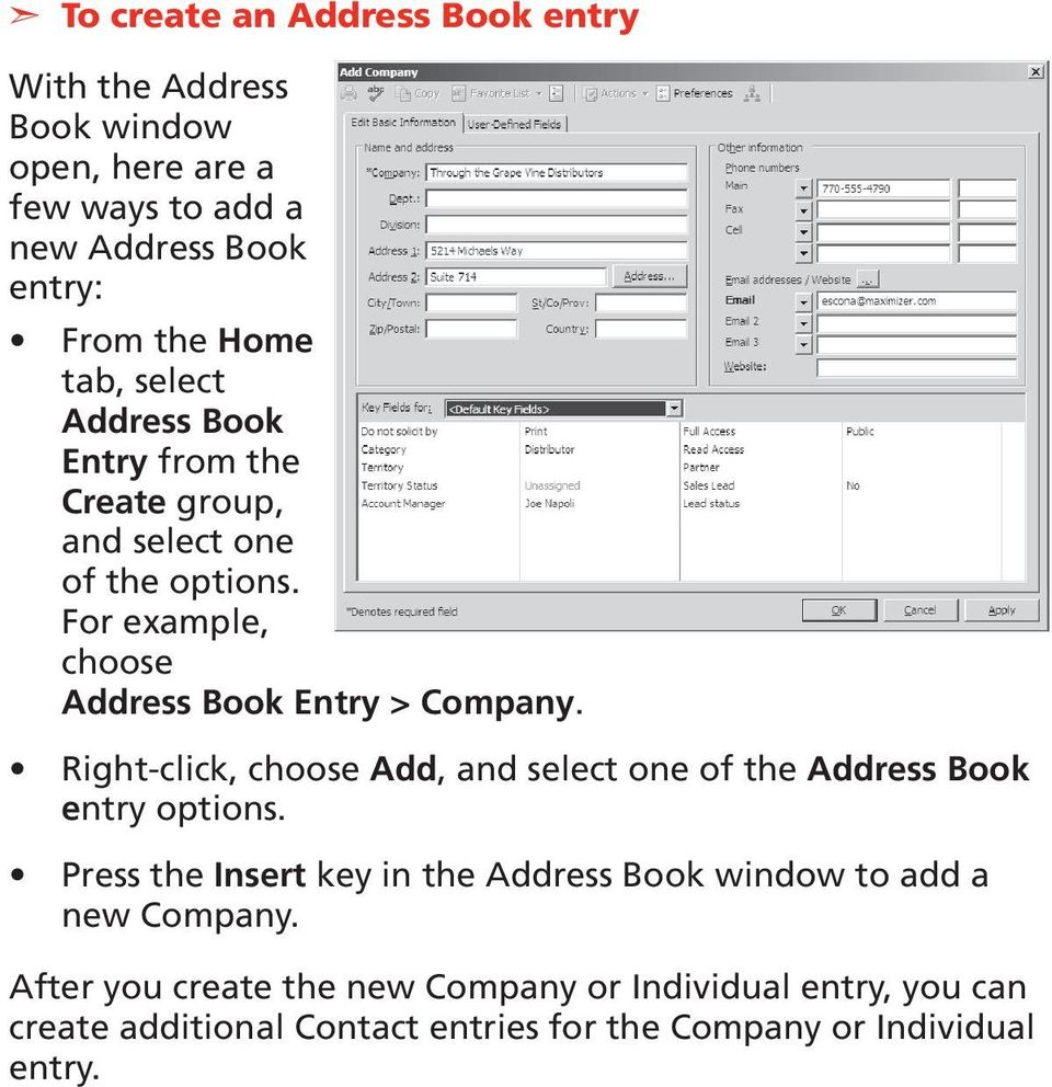 Right-click, choose Add, and select one of the Address Book entry options.