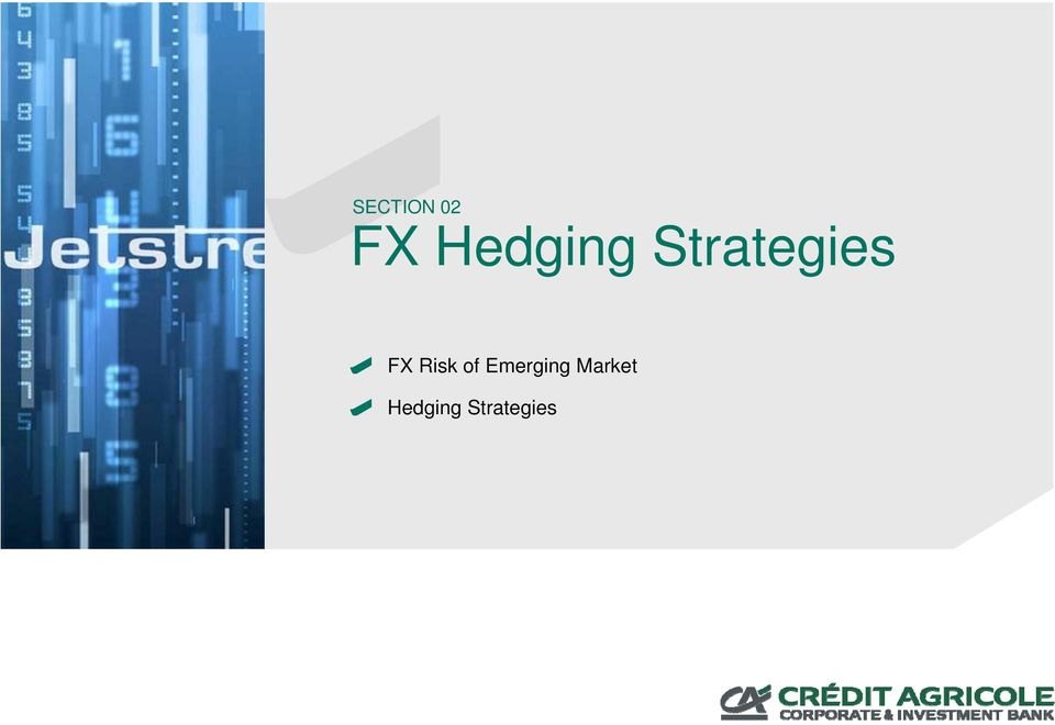 FX Risk of Emerging
