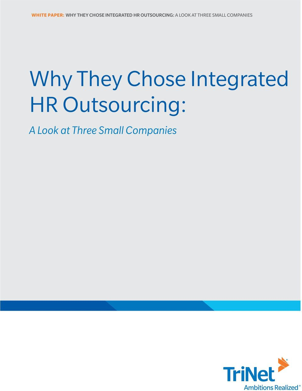 COMPANIES Why They Chose Integrated HR