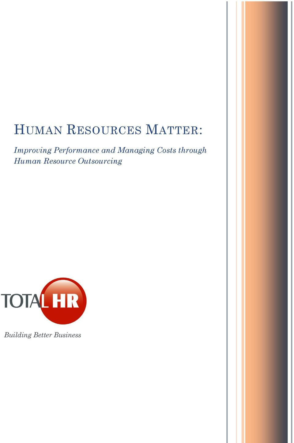 Managing Costs through Human