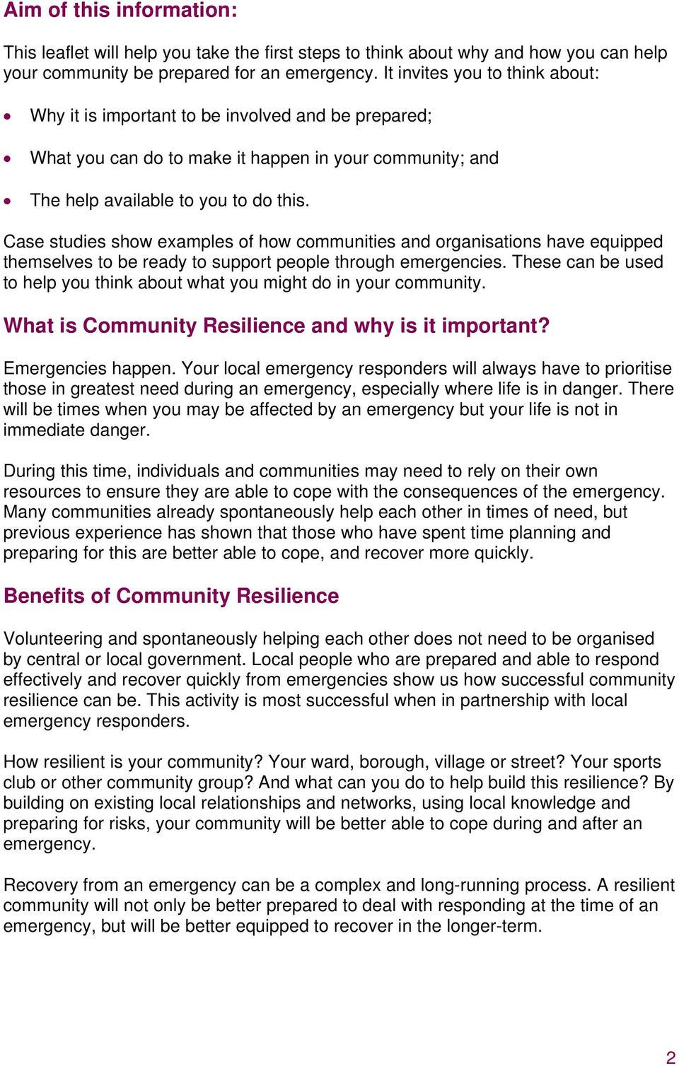 Case studies show examples of how communities and organisations have equipped themselves to be ready to support people through emergencies.