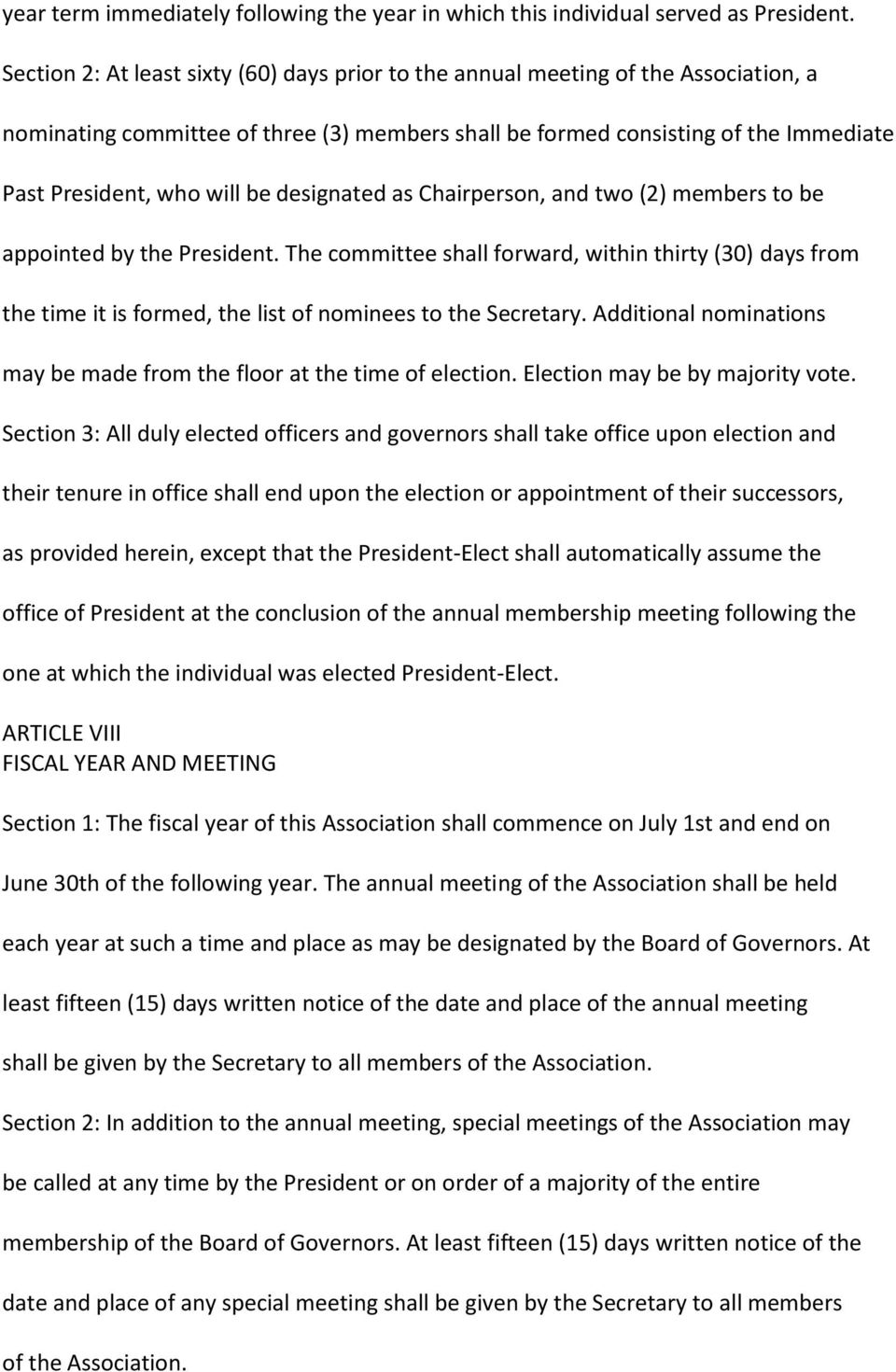 designated as Chairperson, and two (2) members to be appointed by the President. The committee shall forward, within thirty (30) days from the time it is formed, the list of nominees to the Secretary.