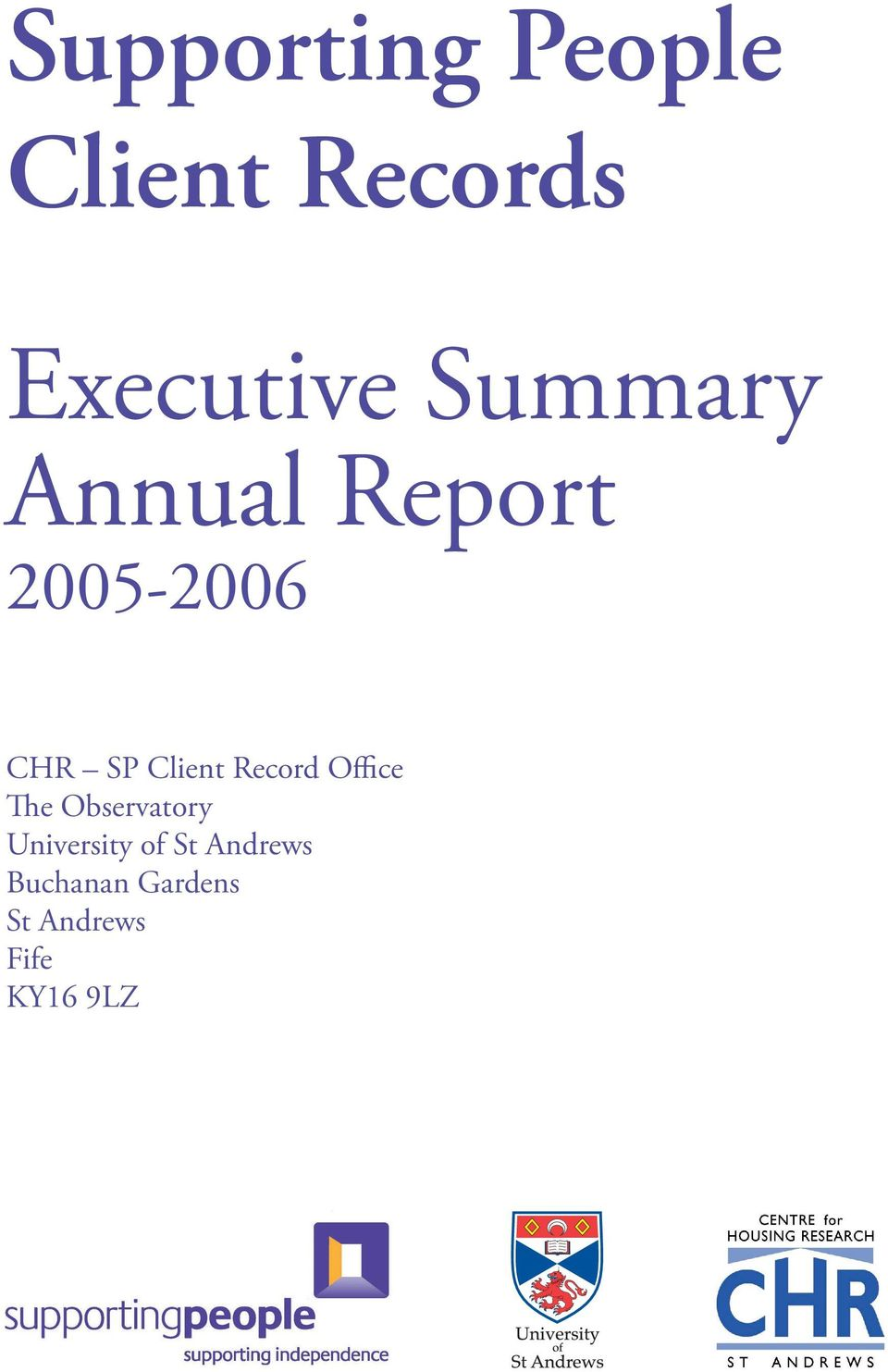 Report 2005-2006 CHR SP Client Record Office The Observatory