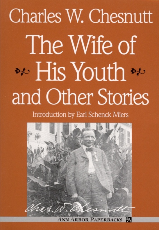 charles chesnutt the wife of his youth summary sparknotes
