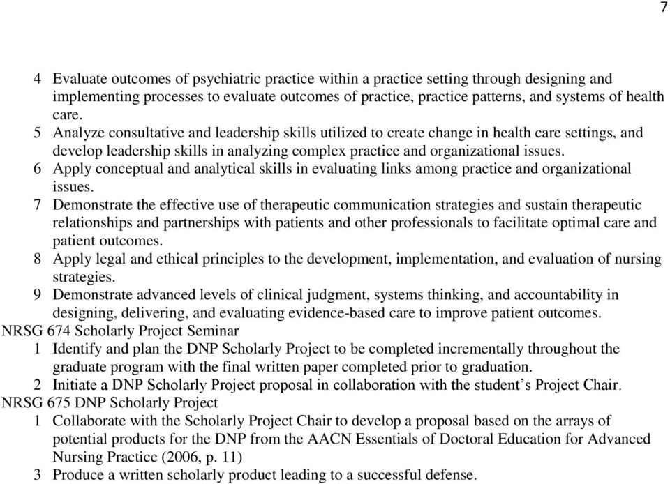 6 Apply conceptual and analytical skills in evaluating links among practice and organizational issues.