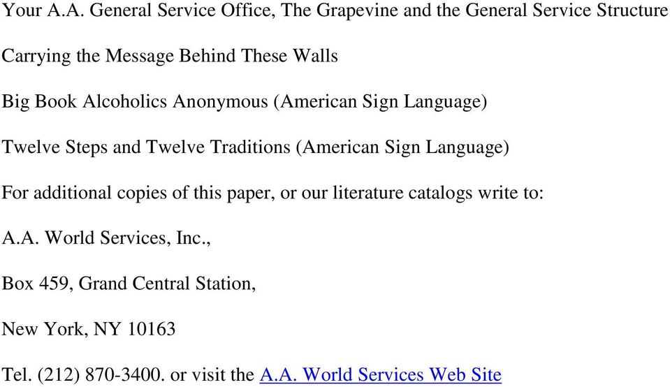 Walls Big Book Alcoholics Anonymous (American Sign Language) Twelve Steps and Twelve Traditions (American Sign