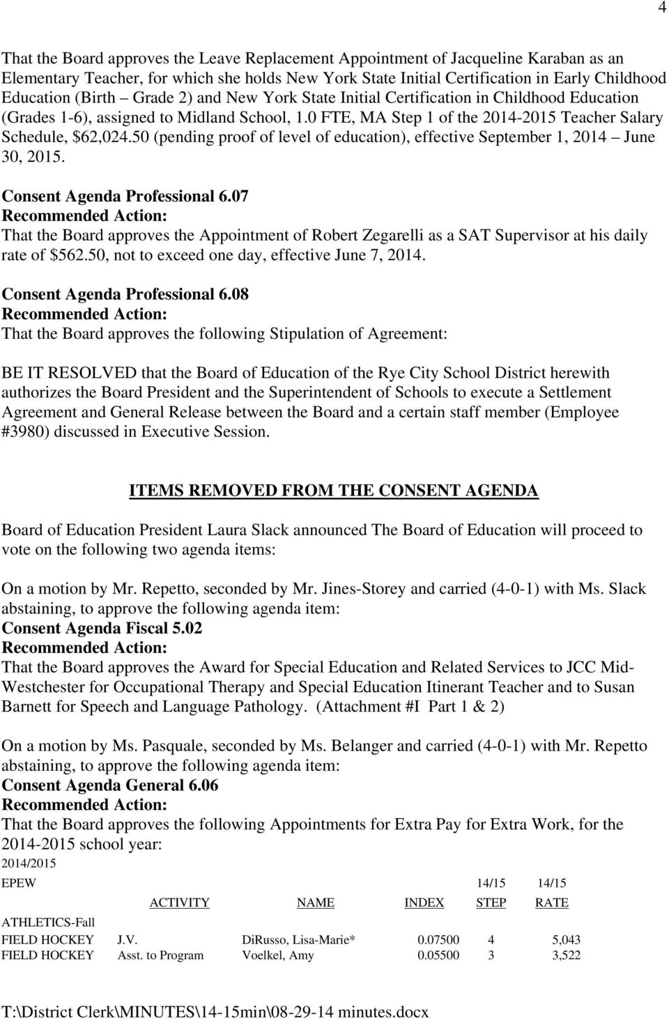 MINUTES RYE CITY SCHOOL DISTRICT SPECIAL BOARD OF EDUCATION MEETING