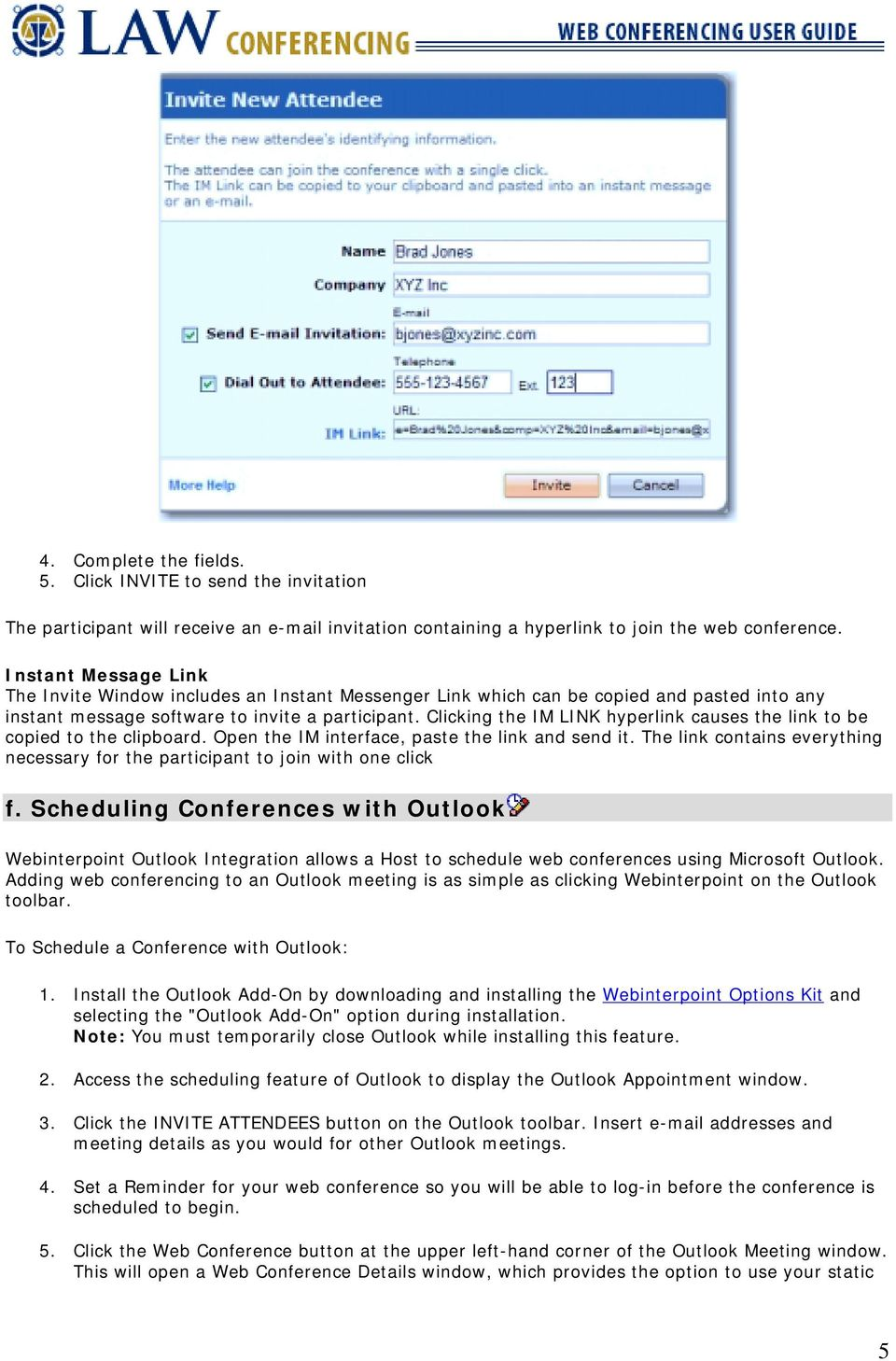 Law Conferencing uses the Webinterpoint 8 2 web conferencing