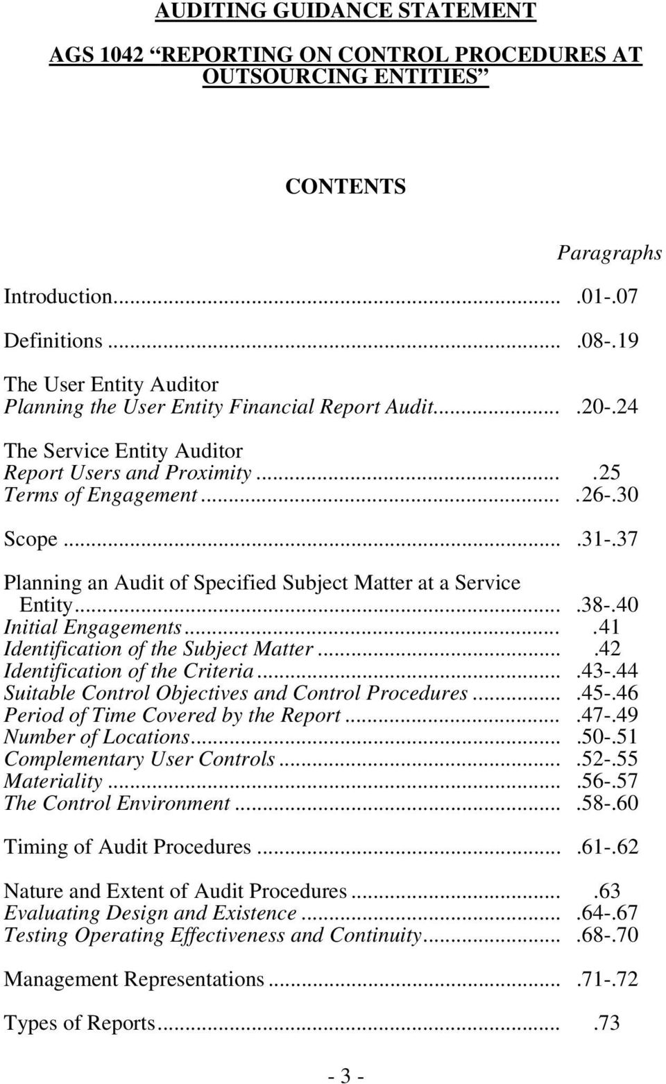 37 Planning an Audit of Specified Subject Matter at a Service Entity....38-.40 Initial Engagements....41 Identification of the Subject Matter....42 Identification of the Criteria....43-.