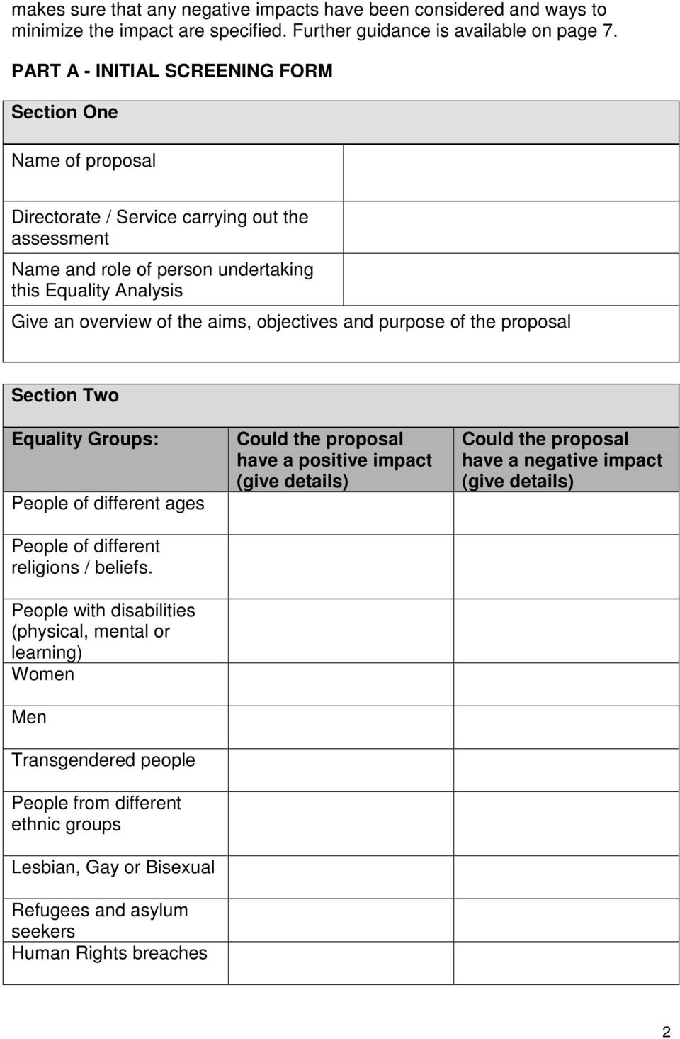 aims, objectives and purpose of the proposal Section Two Equality Groups: People of different ages People of different religions / beliefs.