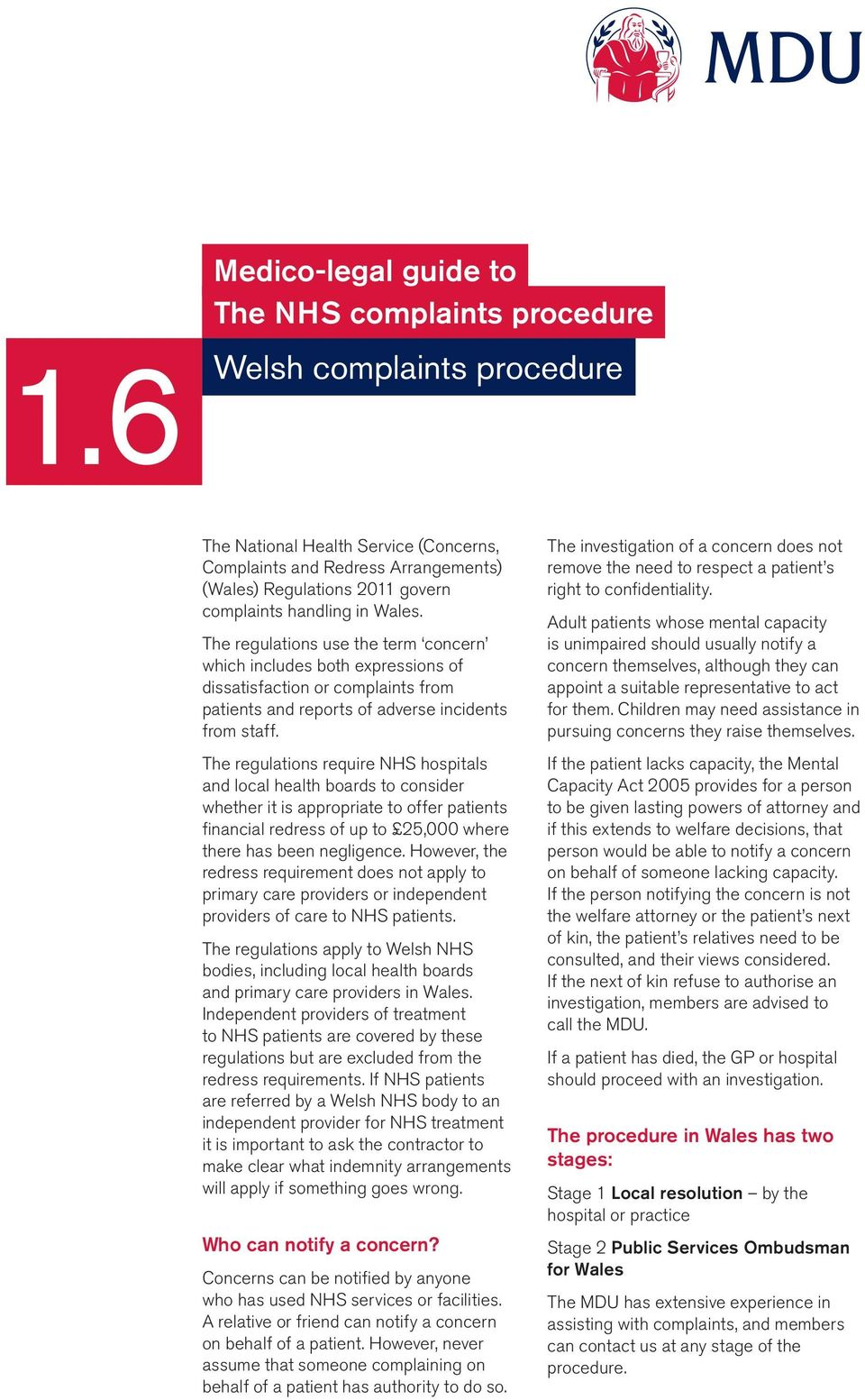The regulations require NHS hospitals and local health boards to consider whether it is appropriate to offer patients financial redress of up to 25,000 where there has been negligence.