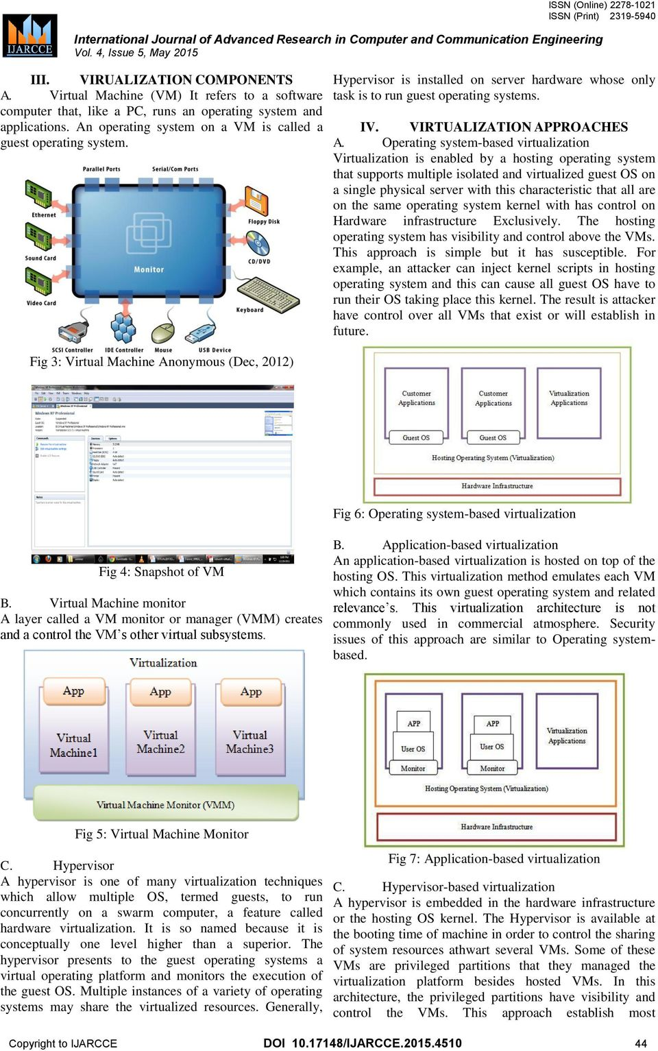 The Review of Virtualization in an Isolated Computer