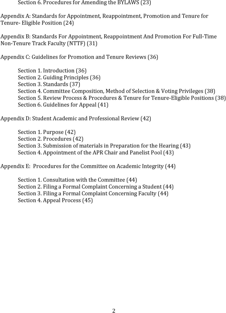 Reappointment And Promotion For Full- Time Non- Tenure Track Faculty (NTTF) (31) Appendix C: Guidelines for Promotion and Tenure Reviews (36) Section 1. Introduction (36) Section 2.