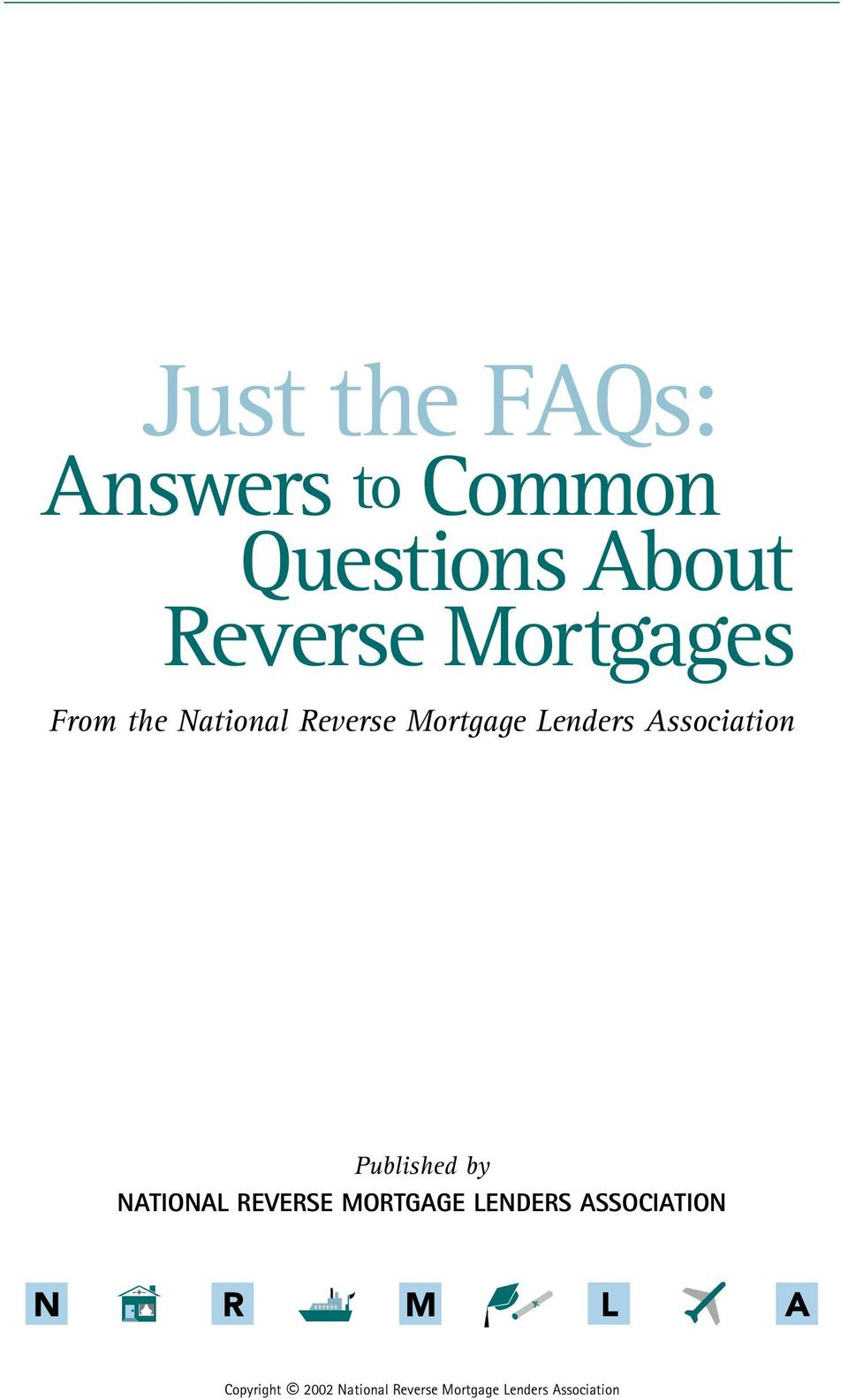 Association Published by NATIONAL REVERSE MORTGAGE LENDERS