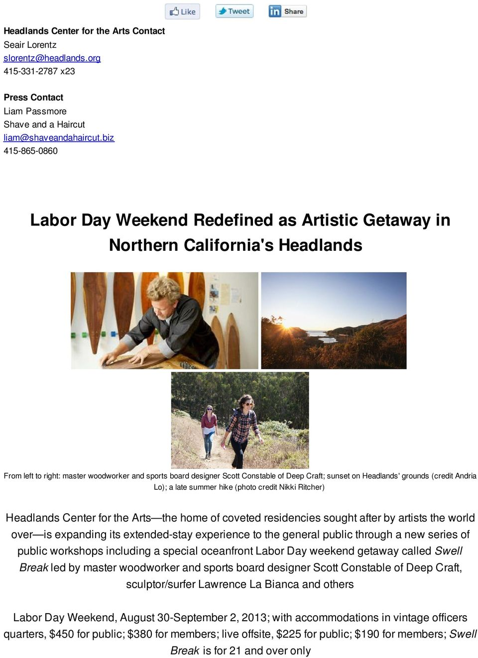 Labor Day Weekend Redefined as Artistic Getaway in Northern