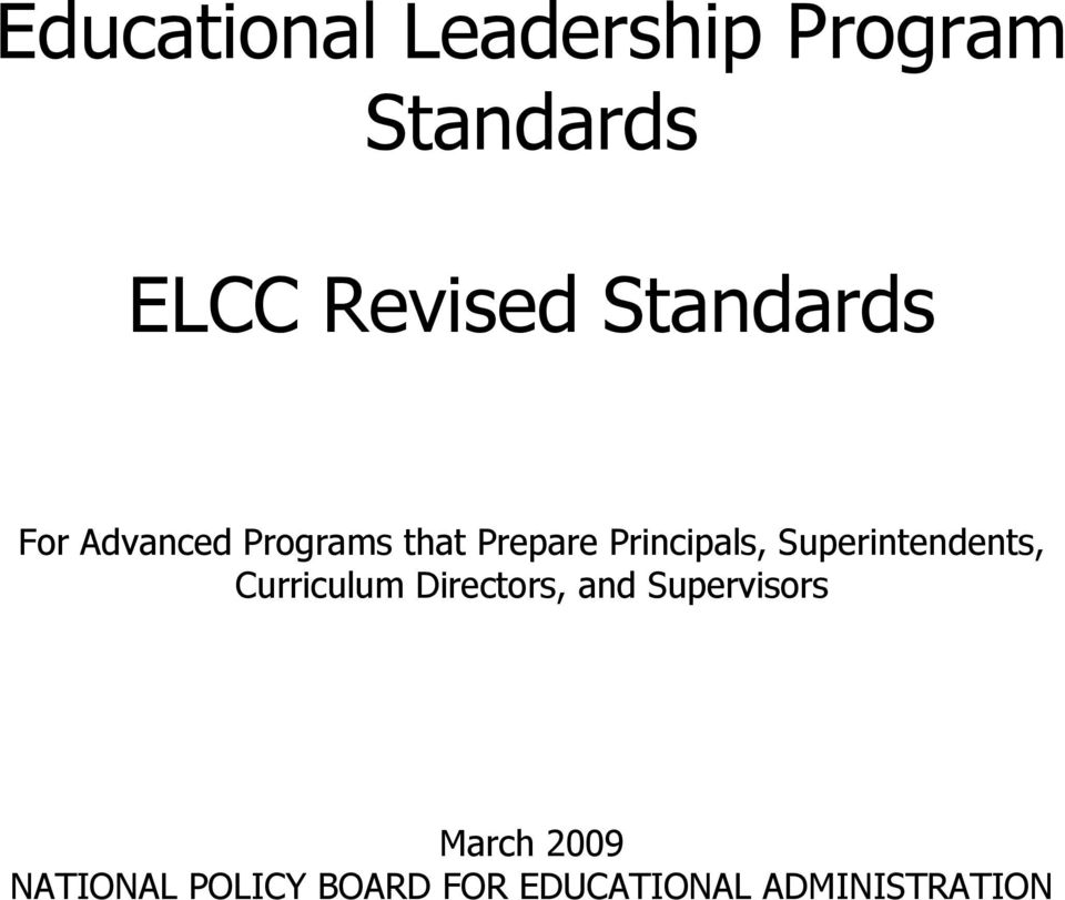 Superintendents, Curriculum Directors, and Supervisors