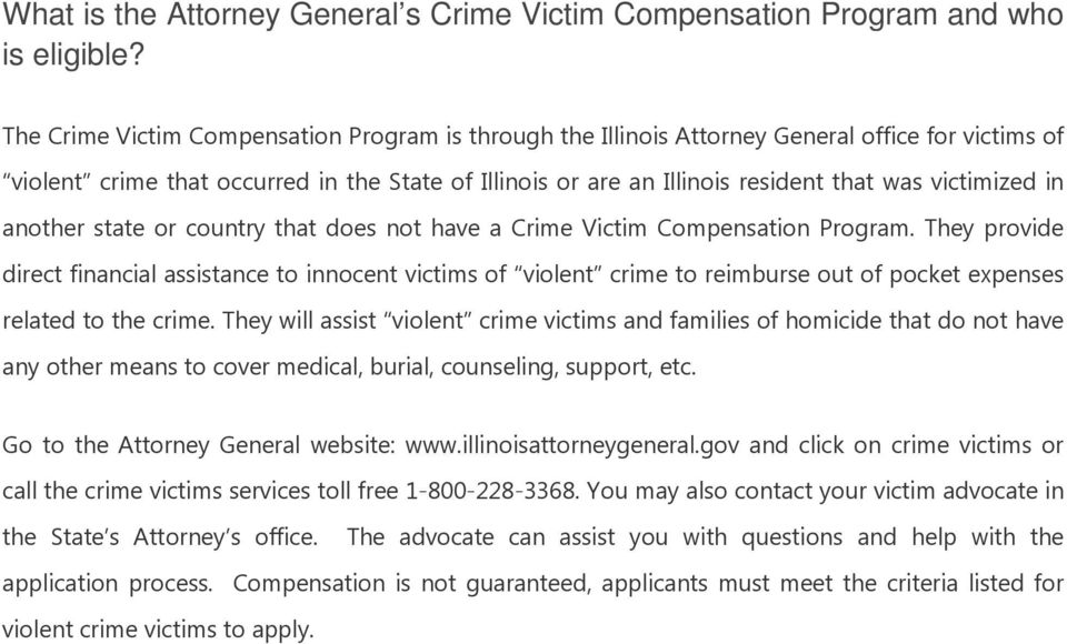 victimized in another state or country that does not have a Crime Victim Compensation Program.