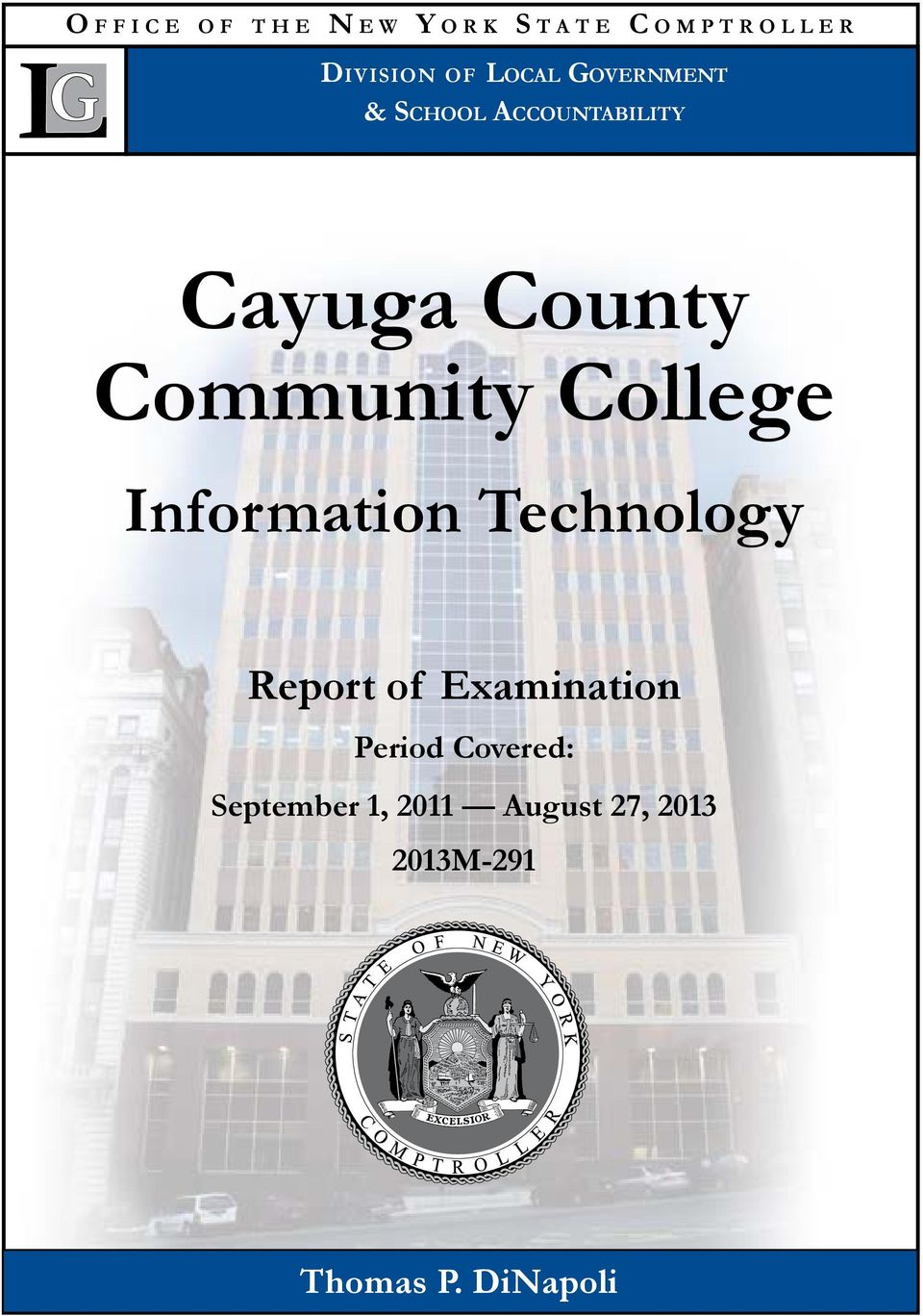 Community College Information Technology Report of Examination