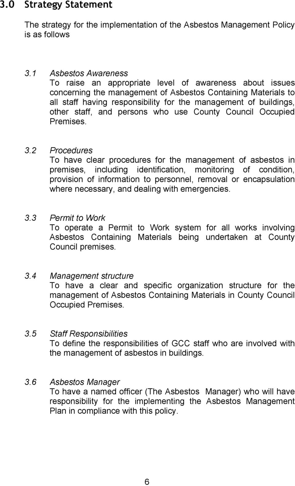 buildings, other staff, and persons who use County Council Occupied Premises. 3.