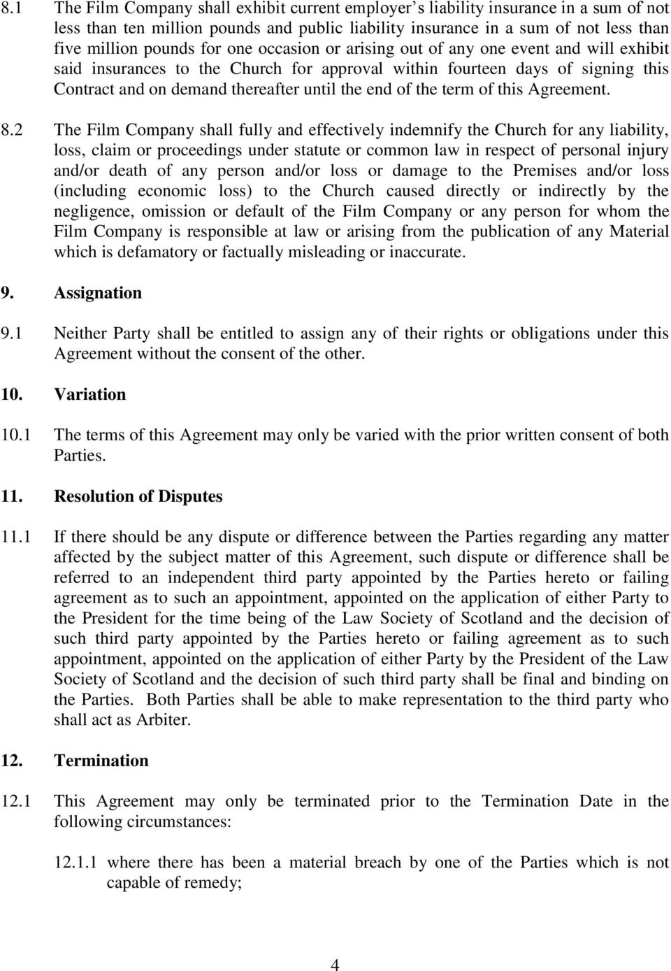 term of this Agreement. 8.