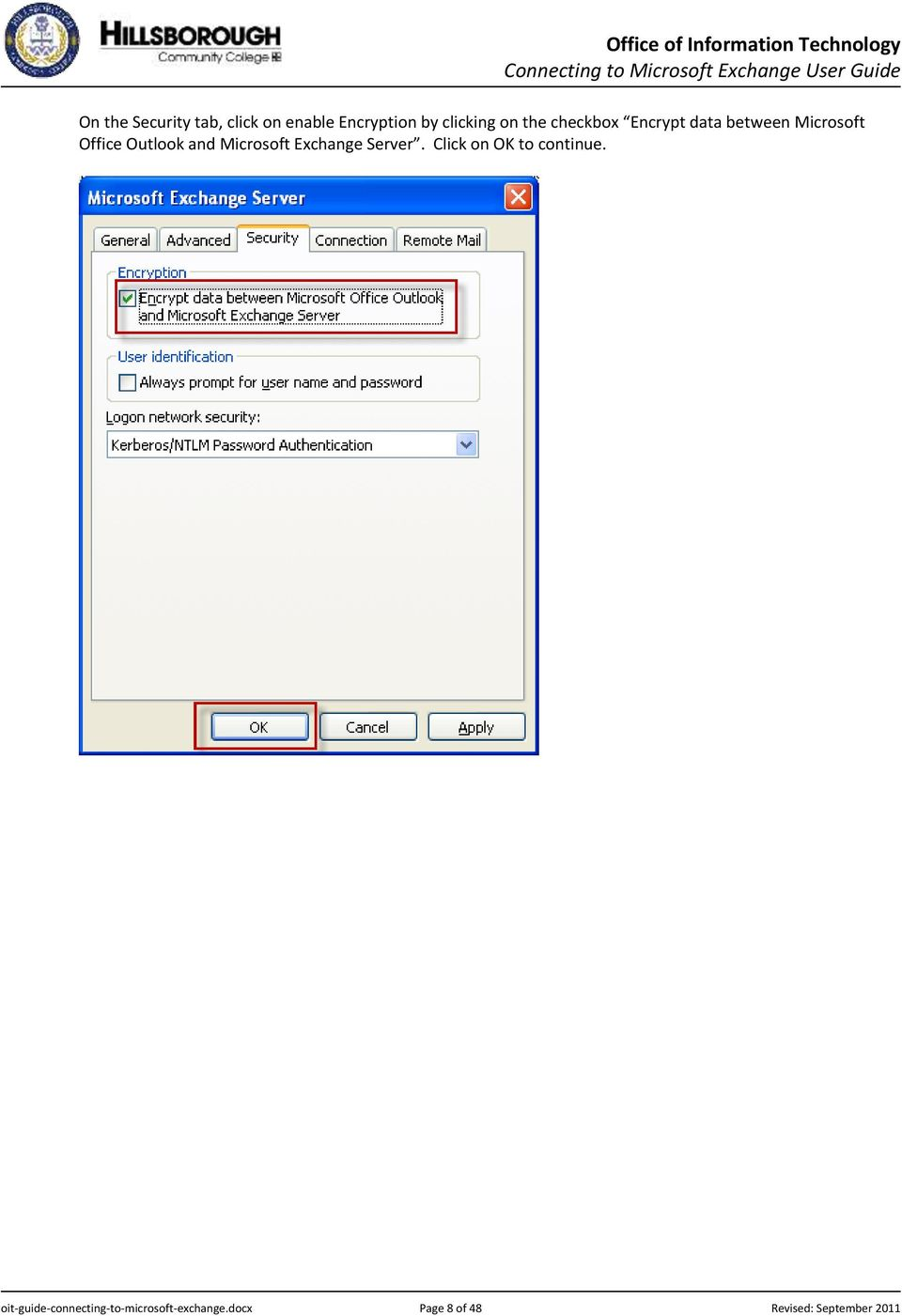 Microsoft Exchange Server. Click on OK to continue.