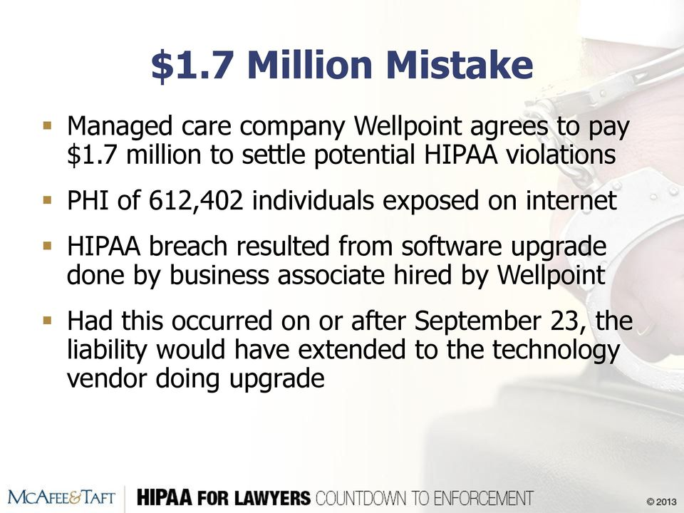 internet HIPAA breach resulted from software upgrade done by business associate hired by