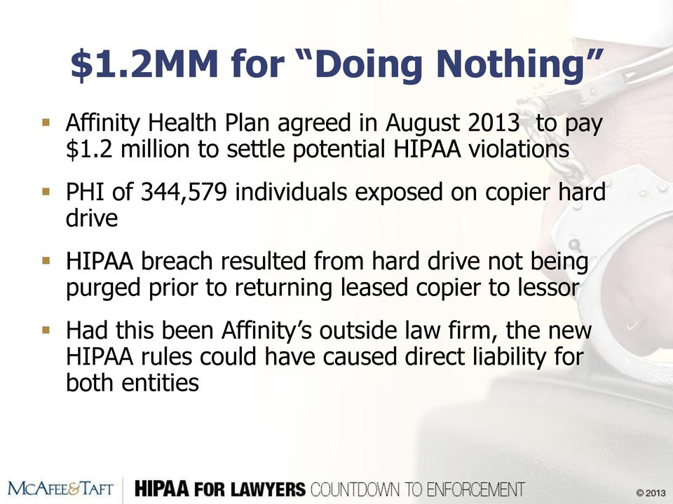 drive HIPAA breach resulted from hard drive not being purged prior to returning leased copier to