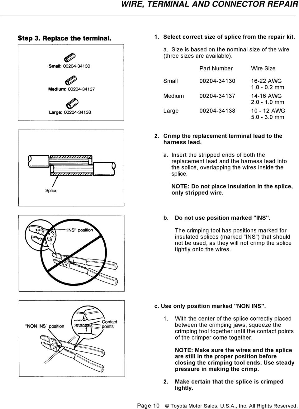 Wire Terminal And Connector Repair Conductors Pdf Part Two Amp Gauge Wiring Fixes Dodge Was Used For This Work Shop Insert The Stripped Ends Of Both Replacement Lead Harness Into Splice
